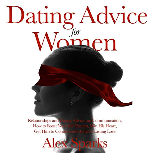 What You Should Know About Dating Advice For Women
